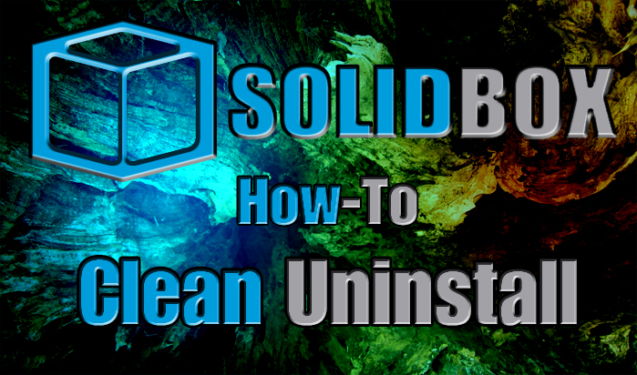 SolidBox How To Clean Uninstall