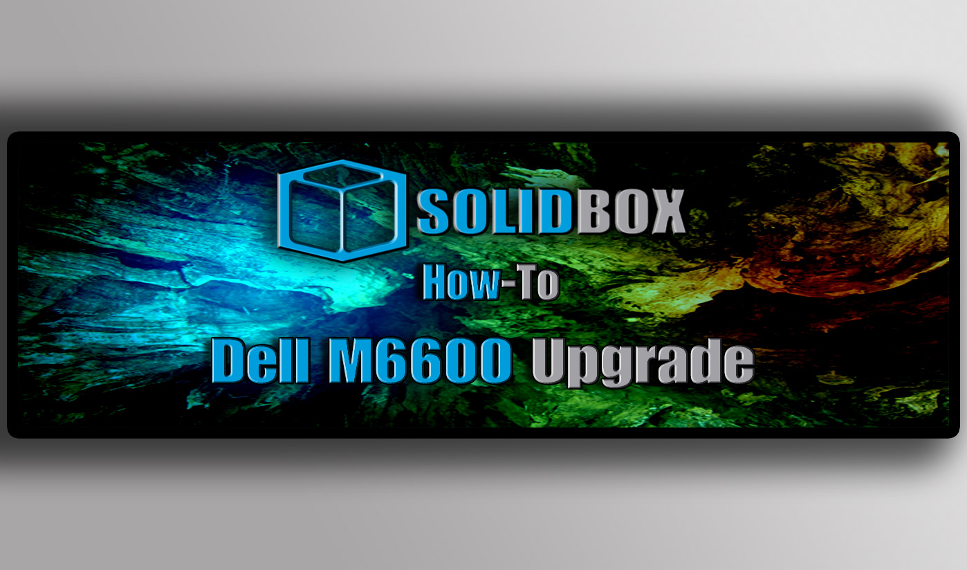 SSD and RAM in a Dell M6600