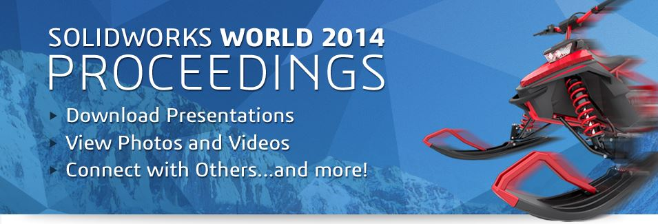 SolidWorks World 2014 Proceedings